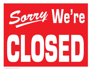 Sorry, We Are Closed - Horizontal